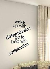 Amazon Com Comerya Vinyl Wall Decal Wall Stickers Art Decor Wall Sticker Wake Up With Determination Go To Bed With Satisfaction Home Kitchen