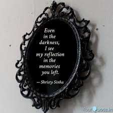 even in the darkness quotes writings by shristy sinha