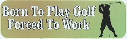 10in X 3in Born Play Golf Forced Work Bumper Stickers Window Decal Decals Sticker Stickertalk