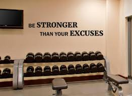 Window Wall Decal Sticker Be Stronger Than Your Excuses Gym Motivation Quote