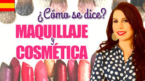 makeup and cosmetics in spanish