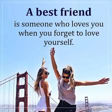 a best friend is someone who loves you when you forg unknown quotes