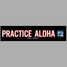 Practice Aloha Bumper Sticker Maui Decal Window Hawaiian Island Life Quote Shaka Ebay