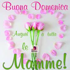 Festa della mamma auguri speciali con belle parole originali e ...