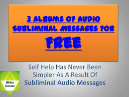 Audio Subliminal Messages For Free