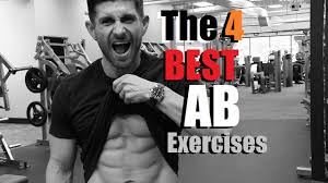 4 best ab exercises to get your abs to