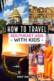 southeast asia with kids must visit