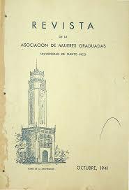 Revista de la Asociación de Mujeres Graduadas de la Universidad de Puerto  Rico (octubre 1941) by La Colección Puertorriqueña - issuu