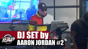DJ SET by Aaron Jordan #2 #PlanèteRap - YouTube