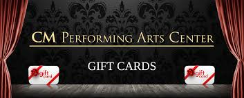 gift cards cm performing arts center