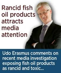 Udo Erasmus comments on fish oil findings | Udo's Oils: Vegetarian Flaxseed  Oil-based Essential Fatty Acids Australia