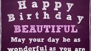 happy birthday beautiful wishes for beautiful lady birthday