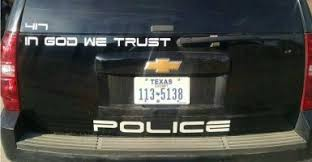 Atheist Group Asks Police Remove In God We Trust Car Decal