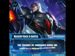 voice moskov dan quotes mobile legend bang bang