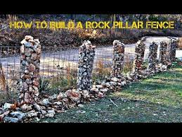 How To Build A Rock Pillar Fence Youtube