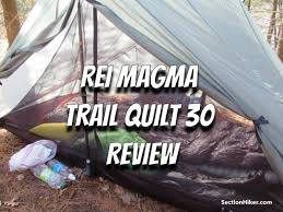 rei magma trail quilt 30 review