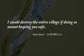 top quotes about keeping family safe famous quotes sayings