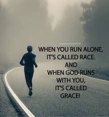 when you run alone its called race and when god runs you its