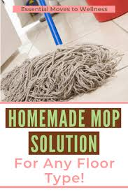 homemade mop solution for any floor