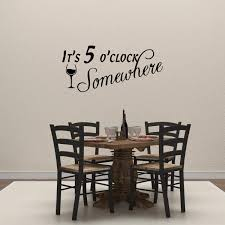 Amazon Com Empresal It S 5 O Clock Somewhere Vinyl Wall Decal Quote Funny Kitchen Dining Room Sticker Bar Restaurant Decor Drink Art Home Kitchen