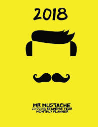 mr mustache academic year monthly planner
