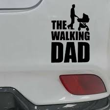 Car Truck Graphics Decals The Walking Dad Funny Car Sticker Baby On Board Baby In Car Bumper Window Decal Auto Parts And Vehicles Hotelfamily Ba