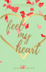 Feel My Heart (boyxboy) - Addie Fowler - Wattpad