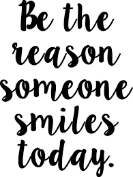 Be The Reason Someone Smiles Today Version 2 Vinyl Decal Sticker 8 5 X 11 5 Minglewood Trading