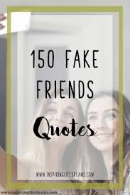 top quotes about fake friends in your life home family