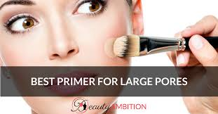 best primer for large pores in 2020