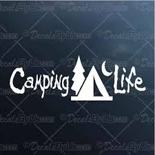 Get Great Deals On Camping Life Car Truck Decals