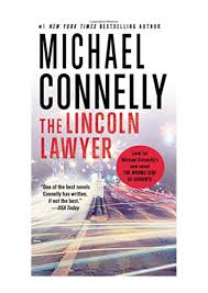 The Lincoln Lawyer (A Lincoln Lawyer Novel) - Michael Connelly ...