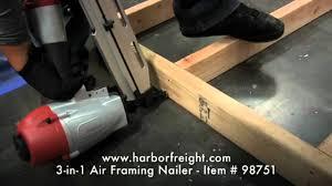 3 In 1 Air Framing Nailer 98751 Youtube