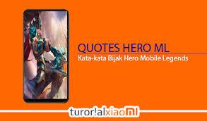 kata kata bijak mobile legends terbaru puitis dan memberikan inspirasi
