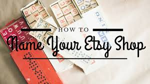 etsy names how to name your etsy