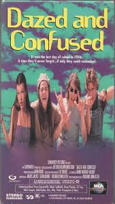 Dazed and Confused [1993] VHS – RECollectVHS