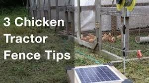3 Chicken Tractor Electric Fence Tips Youtube