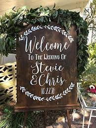 Amazon Com Custom Rustic Welcome To The Wedding Of Vinyl Decal Sticker For Sign Handmade