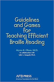 Guidelines and Games for Teaching Efficient Braille Reading: Olson, Myrna  R., Mangold, Sally S.: 9780891281054: Amazon.com: Books