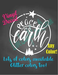 Peace On Earth Decal Christmas Sign Decal Holiday Decor Etsy