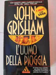 John Grisham - L'uomo della pioggia