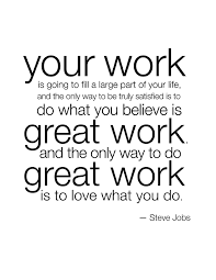 quotes about satisfaction at work quotes