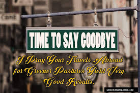 farewell message to a friend going abroad motivation and love