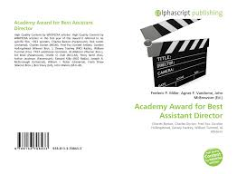 Academy Award for Best Assistant Director, 978-613-3-70843-3, 6133708433  ,9786133708433