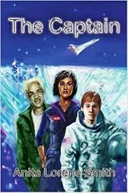 The Captain: Anita Lorene Smith: 9780595245543: Amazon.com: Books