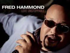 91 Best Fred Hammond Images Gospel Music Christian Music Praise Worship