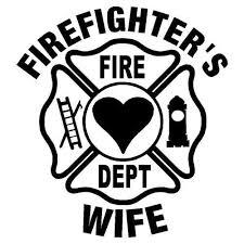 Firefighter S Wife Fire Dept Svg Png Jpg Cricut Silhouette Digital File Fire Department By Infinitycreat In 2020 Car Decals Vinyl Vinyl Decals Firefighter Wife