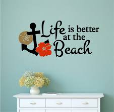 Life Is Better At The Beach Vinyl Decal Wall Stickers Letters Words