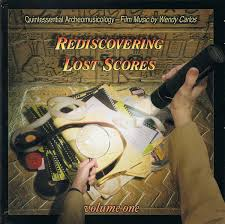 Exposé Online » Reviews » Wendy Carlos - Rediscovering Lost Scores Volume  One & Two