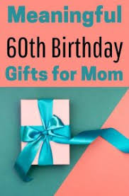 birthday gift ideas for mom